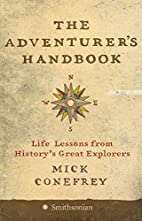 The Adventurer's Handbook: Life Lessons from…