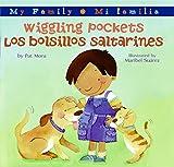 Mora, Pat: Wiggling Pockets/Los bolsillos saltarines (My Family: Mi Familia) (Spanish Edition)