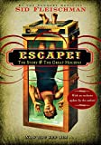 Fleischman, Sid: Escape!: The Story of The Great Houdini