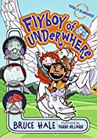 Flyboy of Underwhere (Underwhere Series) by…