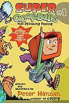 Super Goofballs, Book 1: That Stinking…