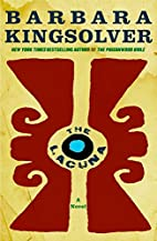 The Lacuna: A Novel by Barbara Kingsolver