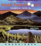 Creech, Sharon: Walk Two Moons CD