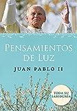 Pope John Paul II: Pensamientos de Luz (Spanish Edition)