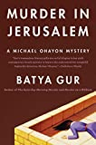 Gur, Batya: Murder in Jerusalem: A Michael Ohayon Mystery (Michael Ohayon Mysteries)