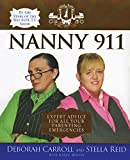 Carroll, Deborah: Nanny 911: Expert Advice for all Your Parenting Emergencies