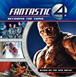 Hapka, Catherine: Fantastic Four: Becoming the Thing