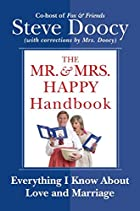 The Mr. & Mrs. Happy Handbook: Everything I…