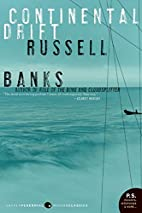 Continental Drift by Russell Banks