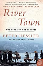 River Town: Two Years on the Yangtze by…