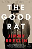 Jimmy Breslin: The Good Rat