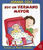 Cole, Joanna: I'm a Big Brother (Spanish edition): Soy un hermano mayor