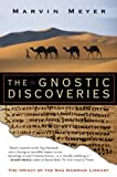 Meyer, Marvin: The Gnostic Discoveries: The Impact of the Nag Hammadi Library