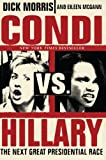 Dick Morris: Condi vs. Hillary: The Next Great Presidential Race