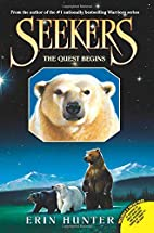 The Quest Begins (Seekers #1) by Erin Hunter