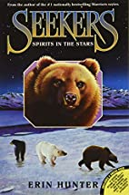 Seekers #6: Spirits in the Stars by Erin…