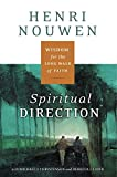 Nouwen, Henri J.M.: Spiritual Direction: Wisdom for the Long Walk of Faith
