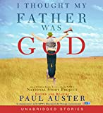 Auster, Paul: I Thought My Father Was God