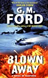 Ford, G.M.: Blown Away (Frank Corso)