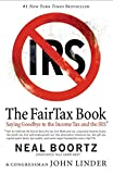 Boortz, Neal: The FairTax Book: Saying Goodbye to the Income Tax and the IRS