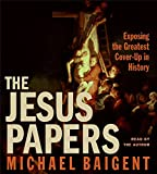 Baigent, Michael: The Jesus Papers CD
