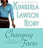 Roby, Kimberla Lawson: Changing Faces CD (Roby, Kimberla Lawson)