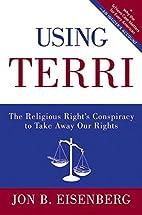Using Terri: The Religious Right's…