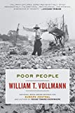 Vollmann, William T.: Poor People