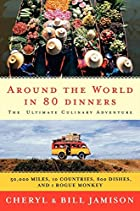 Around the World in 80 Dinners: The Ultimate…