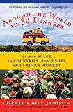 Jamison, Bill: Around the World in 80 Dinners: The Ultimate Culinary Adventure