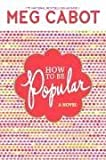 Meg Cabot: How to Be Popular