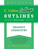 Smith, Michael: Organic Chemistry (Collins College Outlines)