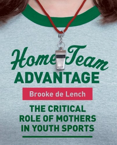 home-team-advantage-the-critical-role-of-mothers-in-youth-sports
