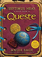Queste (Septimus Heap, Book 4) by Angie Sage