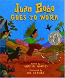 Montes, Marisa: Juan Bob Goes to Work