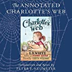 The Annotated Charlotte's Web by E. B. White