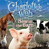 Hapka, Catherine: Charlotte's Web: New In The Barn