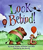 Look Behind!: Tales of Animal Ends by Lola…