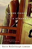 Lawson, Dorie McCullough: Along Comes a Stranger