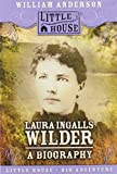 Anderson, William: Laura Ingalls Wilder