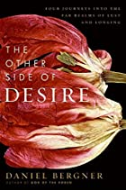 The Other Side of Desire: Four Journeys into…