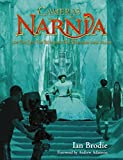 Brodie, Ian: Cameras in Narnia: How the Lion, the Witch And the Wardrobe Came to Life