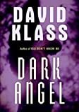 Klass, David: Dark Angel