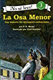 Monjo, F. N.: The Drinking Gourd (Spanish edition): La osa menor: Una historia del ferrocarril subterraneo (I Can Read Book 3)