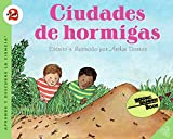 Dorros, Arthur: Ant Cities (Spanish edition): Ciudades de hormigas (Let's-Read-and-Find-Out Science 2)