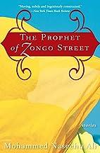 The Prophet of Zongo Street: Stories by…