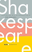 The Essential Shakespeare by Ted Hughes