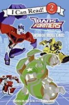 Transformers Animated: Robot Roll Call by…