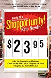 Newlin, Kate: Shopportunity!: How to Be a Retail Revolutionary