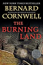 The Burning Land: A Novel (Saxon Tales) by…